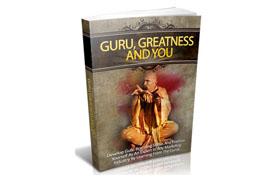 Guru, Greatness And You