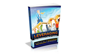 Leveraging Your Businesses In The 21st Century