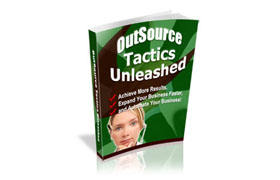 Out Source Tactics Unleashed