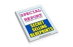 Secret Selling Blueprints