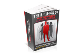 The Big Book Of Home Business Lead Generation