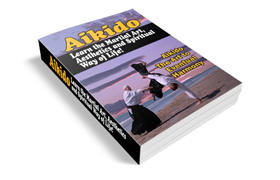 Ancient Philosophy Of Aikido Guide