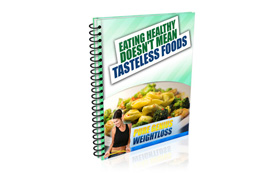 Eating Healthy Doesn't Mean Tasteless Foods