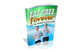 Fat Free Forever Guide