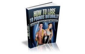 How To Lose 10 Pounds Naturally Audio and Guide