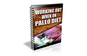 Working Out When On Paleo Diet
