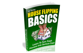 House Flipping Basics