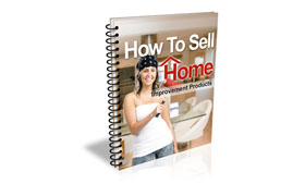 How To Sell Home Improvement Products