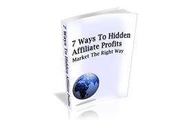 7 Ways To Hidden Affiliate Profit