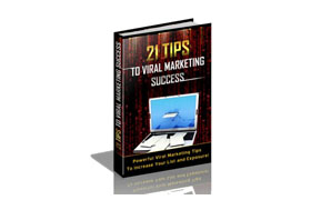 21 Tips To Viral Marketing