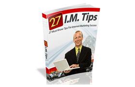 27 IM Tips