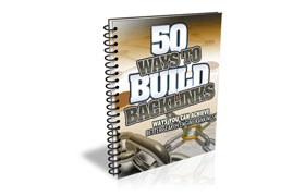 50 Ways To Build Backlinks