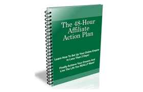 Affiliate Marketer 48 Hour Plan