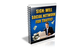 Sign Will Social Network For Traffic