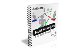 Social Networking And Its Swift Growth Articles