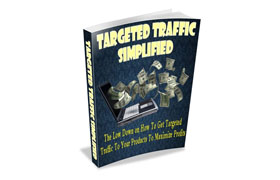 Targeted Traffic Simplified