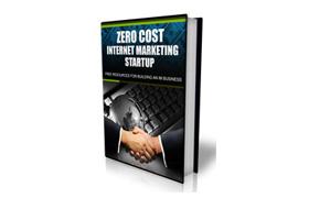 Zero Cost Internet Marketing Startup