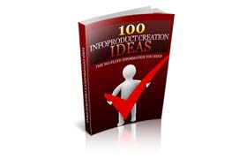100 Infoproduct Creation Ideas