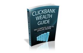Clickbank Wealth Guide