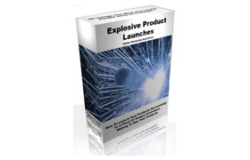 Explosive Product Launches
