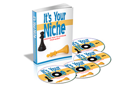 It's Your Niche