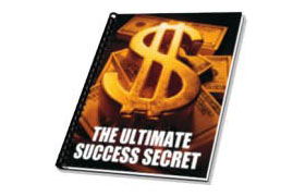 The Ultimate Success Secrets