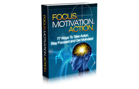 Focus Motivation Action