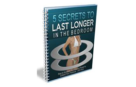 5 Secrets to Lasting Longer In The Bedroom