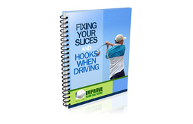 Fixing Your Slices and Hooking When Driving