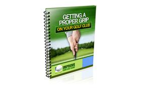 Getting A Proper Grip On Your Golf Club