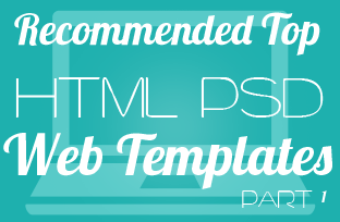 Recommended Top HTML PSD Web Templates Part 1