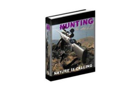 Hunting Nature Is Calling