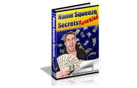 Name Squeeze Secrets Revealed