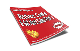 Reduce Costs & Get More Sales Part 1