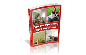 Tips For Sprucing Up Your Home