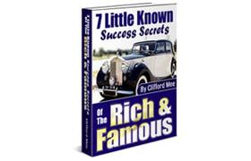 7 Little Know Success Secrets Of The Rich & Famous