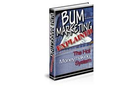Bum Marketing Explained