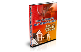 How To Improve Your Home Security PLUS Audio