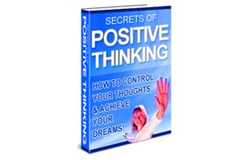 Secrets Of Positive Thinking