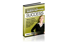 11 Steps To Subscription Success