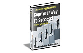 Copy Your Way To Success