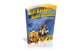 Gifts Baskets Home Business