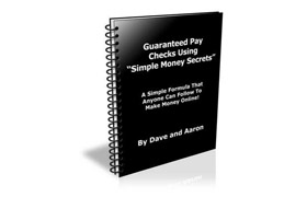 Guaranteed Pay Checks Using Simple Money Secrets