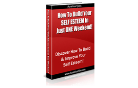 How To Build Your Self Esteem In Just One Weekend