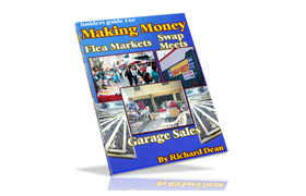 Insiders Guide For Making Money Flea Markets Swap Meets Garage Sales
