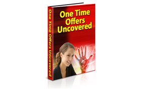One Time Offers Uncovered