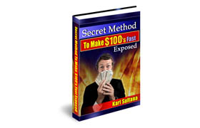 Secret Method To Make $100's Fast Exposed