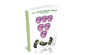 The Bucket Brigade Special
