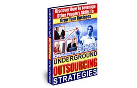 Underground Outsourcing Strategies