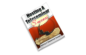 Hosting A Teleseminar Success